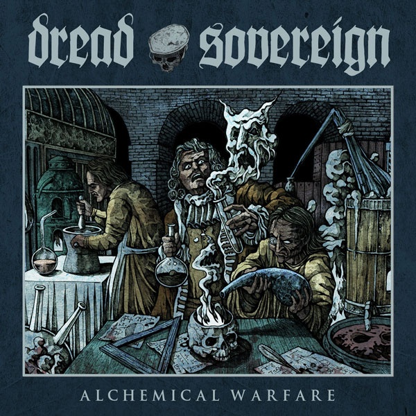 Dread Sovereing Alchemical Warfare